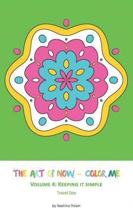 The Art Of Now Color Me Neelima Polam 9781522745822