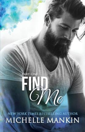 FIND ME - Part One