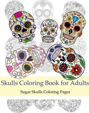 Skulls Coloring Books for Adults : Skulls Adult Coloring Books ...
