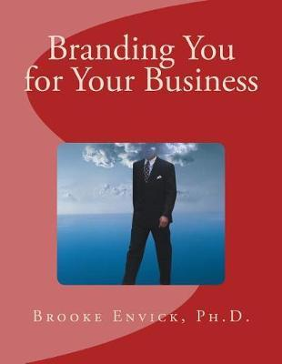 Branding You for Your Business