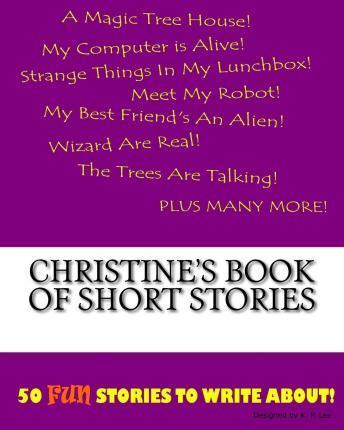 Christine's Book of Short Stories