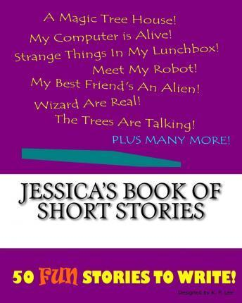 Jessica's Book of Short Stories