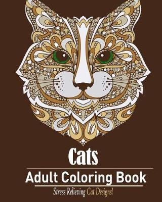 Cats  Adult Coloring Book  Stress Relieving Cat Designs