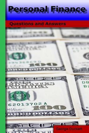Personal Finance: Questions and Answers