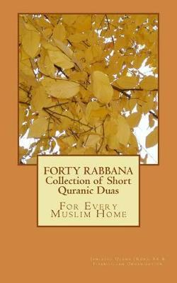 Forty Rabbana - Collection of Short Quranic Duas