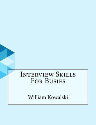 Interview Skills for Busies