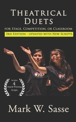Theatrical Duets for Stage, Competition, or Classroom