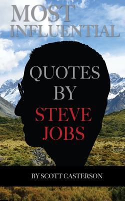 Most Influential Quotes by Steve Jobs