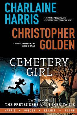 Charlaine Harris' Cemetery Girl: Two-In-One: The Pretenders and Inheritance