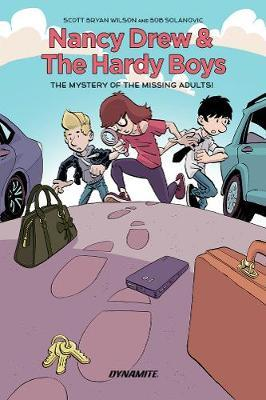 Nancy Drew and The Hardy Boys: The Mystery of the Missing Adults