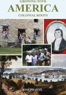 Growing with America-Colonial Roots