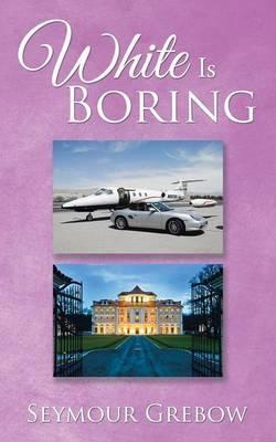 White Is Boring Cover Image