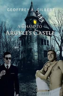 A Chase to Argyle's Castle Cover Image