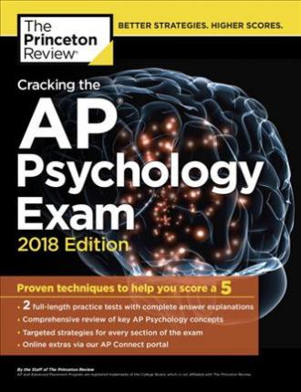 Cracking the AP Psychology Exam, 2018 Edition : Princeton Review