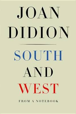 South and West : From a Notebook