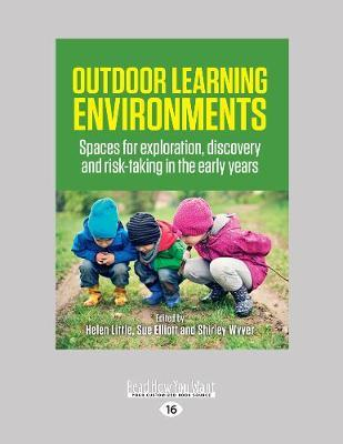 Outdoor Learning Environments Helen Little 9781525261855