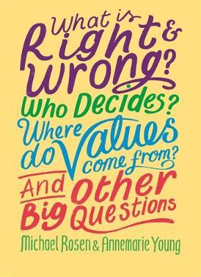 Rights, Wrongs and Responsibilities