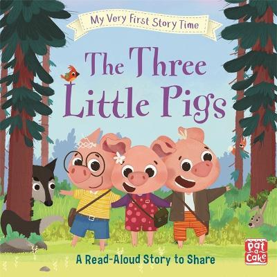 My Very First Story Time: The Three Little Pigs