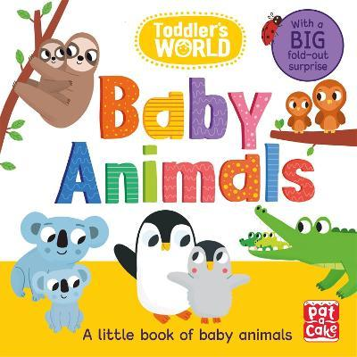 Toddler's World: Baby Animals