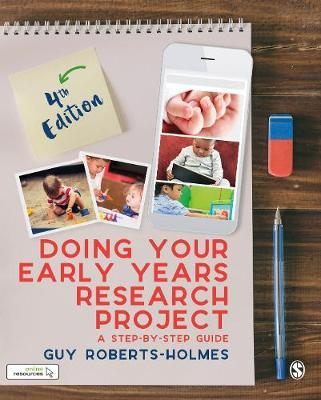 Doing Your Early Years Research Project : A Step by Step Guide