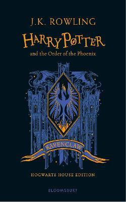 Harry Potter and the Order of the Phoenix - Ravenclaw Edition Cover Image