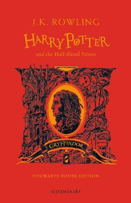 Harry Potter and the Half-Blood Prince - Gryffindor Edition Cover Image