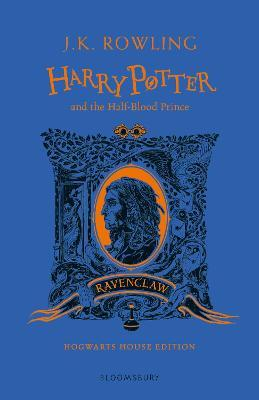 Harry Potter and the Half-Blood Prince - Ravenclaw Edition Cover Image