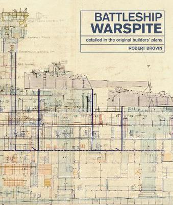 Battleship Warspite : Detailed in the Original Builders' Plans