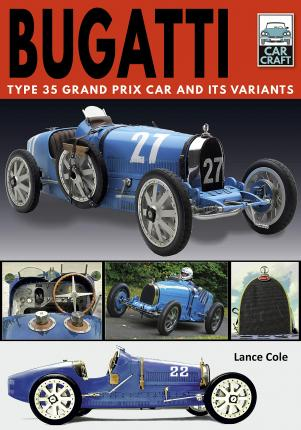 Bugatti T and Its Variants : Type 35 Grand Prix Car and its Variants