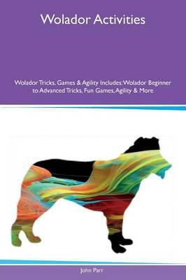 Wolador Activities Wolador Tricks, Games & Agility Includes