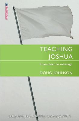 Teaching Joshua : From Text to Message