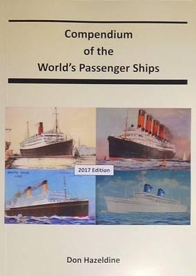 The Compendium of the World's Passenger Ships 2017