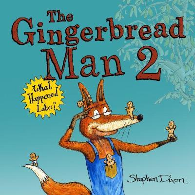 The Gingerbread Man 2