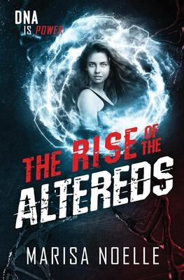 The Rise of the Altereds