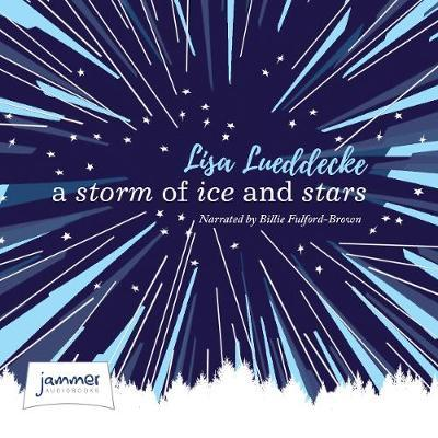A Storm of Ice and Stars