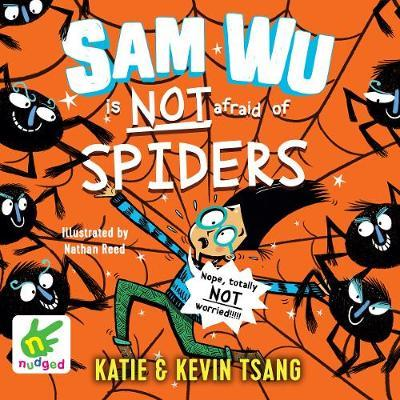 Sam Wu is not afraid of Spiders!