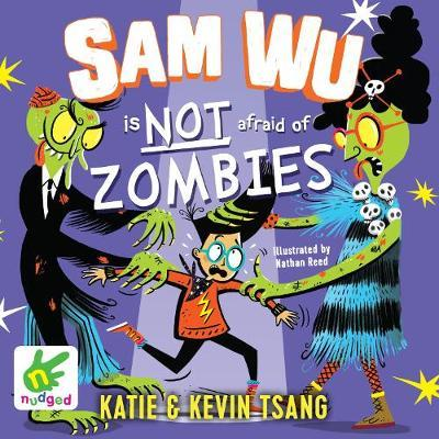 Sam Wu is Not Afraid of Zombies