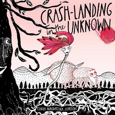 Crash-Landing in the Unknown