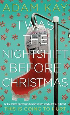 Twas The Nightshift Before Christmas Cover Image