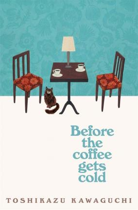 Before the Coffee Gets Cold Cover Image