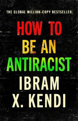 How To Be an Antiracist Cover Image