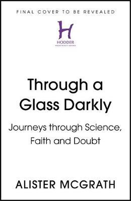 Loving Science, Discovering God  Notebooks from journeys in atheism, faith, science and theology