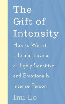 The Gift of Intensity