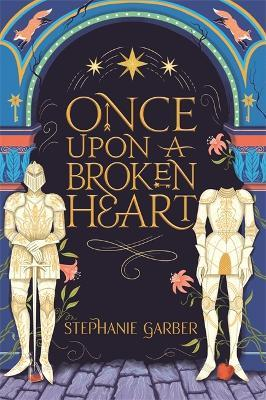 Once Upon A Broken Heart Cover Image