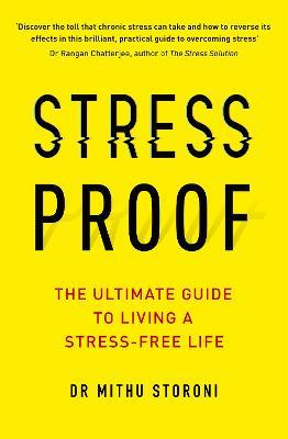 Stress-Proof : The ultimate guide to living a stress-free life
