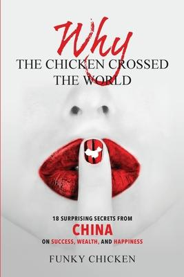 Why the Chicken Crossed the World