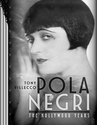 Pola Negri-The Hollywood Years