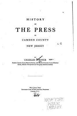 History of the Press in Camden County, New Jersey