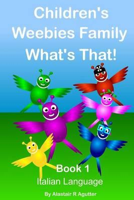 Children's Weebies Family What's That!