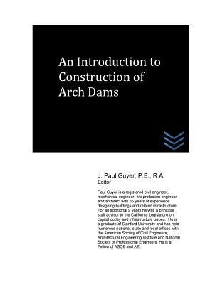 An Introduction to Construction of Arch Dams